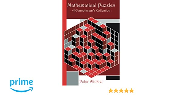Mathematical puzzles a connoisseurs collection amazon mathematical puzzles a connoisseurs collection amazon peter winkler 9781568812014 books fandeluxe Image collections