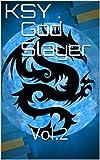 #6: God Slayer: Vol.2