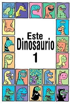 Este Dinosaurio Es... Libro 1 (Libro para niños entre las