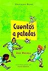 Cuentos a patadas par José Urriola (autor venezolano)