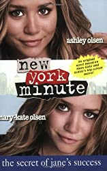 New York Minute: The Secret of Jane's Success (Mary-Kate & Ashley Olsen) by Kylie Adams (2004-04-27)