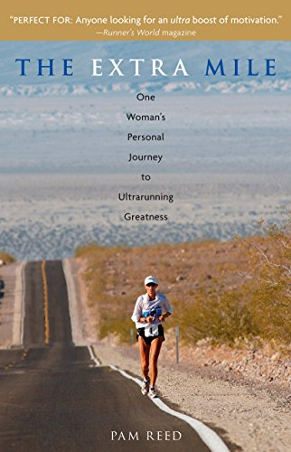 The Extra Mile: One Woman's Personal Journey to Ultrarunning Greatness (English Edition) -