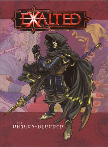 Exalted The Dragon Blooded by White Wolf Staff (2002-04-01)