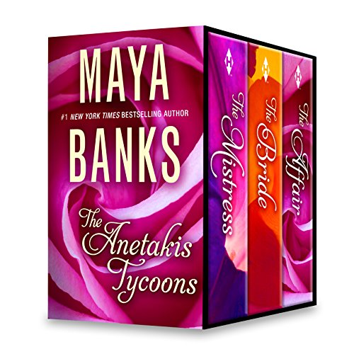 maya-banks-the-anetakis-tycoons-box-set-the-mistressthe-tycoons-rebel-bridethe-tycoons-secret-affair