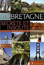 Bretagne Secrète et Insolite