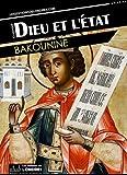 Dieu et l'État - Format Kindle - 9781909053212 - 0,99 €