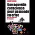 Une nouvelle conscience pour un monde en crise: Vers une civilisation de l'empathie