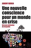 Image de Une nouvelle conscience pour un monde en crise: Vers une civilisation de l'empat