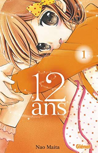 12 ans - Tome 01 par Nao Maita