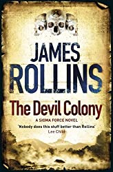 The Devil Colony: A Sigma Force Novel (Sigma Force Novels Book 7)