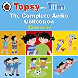Topsy and Tim: The Complete Audio Collection