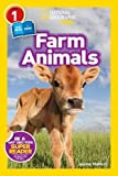 National Geographic Kids Readers: Farm Animals (National Geographic Kids Readers: Level 1 )