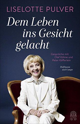 Dem Leben ins Gesicht gelacht: Gespräche mit Olaf Köhne und  Peter Käfferlein (Mit Stand-ins Ihrem Gesicht)
