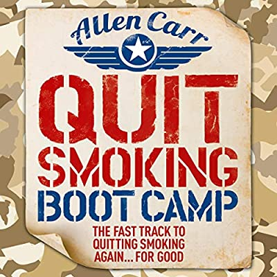 Quit Smoking Boot Camp: The Fast-Track to Quitting Smoking Again for Good by Arcturus Digital Limited