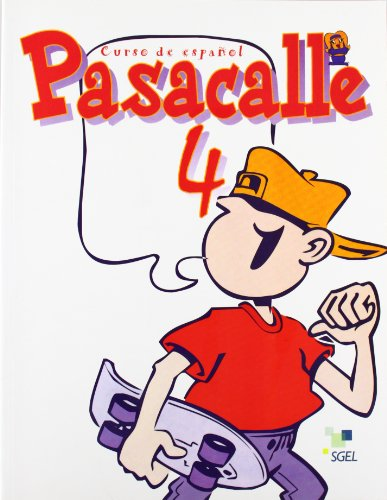 Pasacalle 4 Student Book