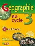 Géographie au cycle 3 - La France