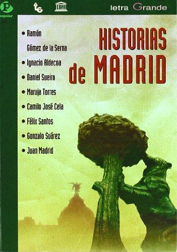 Historias de Madrid (Letra grande)