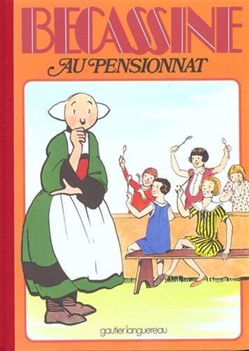 Bécassine au pensionnat, tome 11