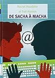 De Sacha à Macha / Yaël Hassan | Hassan, Yaël (1952-....). Auteur