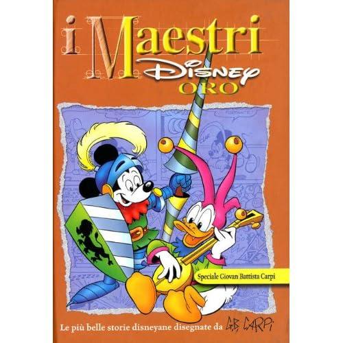 I Maestri Disney. Speciale Carpi