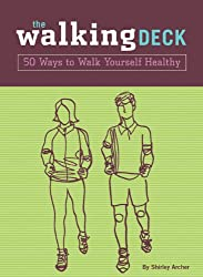 The Walking Deck: 50 Ways to Walk Yourself Healthy