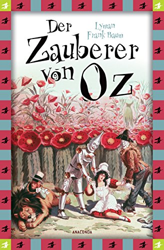 Der Zauberer von Oz (Neuübersetzung) (Anaconda Kinderklassiker)