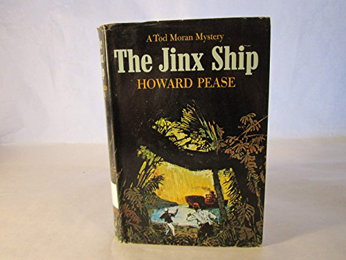 The Jinx Ship: The Dark Adventure that Befell Tod Moran When He Shipped as Fireman Aboard the Tramp Steamer \