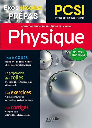 Exos Résolus - Prépas Physique PCSI par De La Baume - Elfassi Frédérique