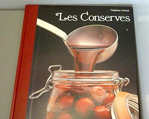 Les Conserves (Cuisiner mieux)