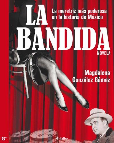 La bandida por Magdalena González Gámez