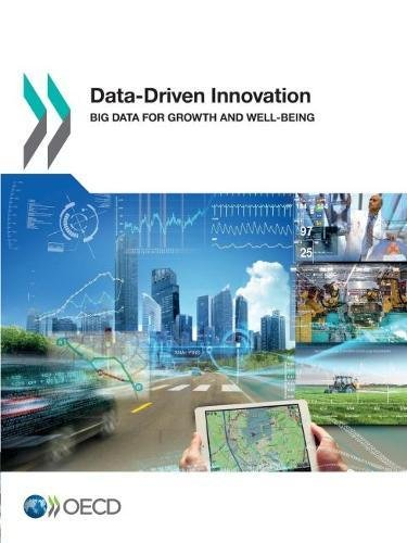 Data-driven innovation : Big data for growth and well-being