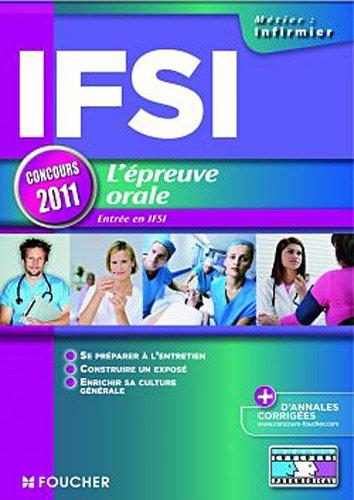 IFSI Epreuve orale - Entrée en IFSI édition 2011