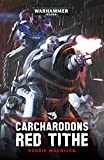 Cacharodons: Red Tithe (Warhammer 40,000) (English Edition)