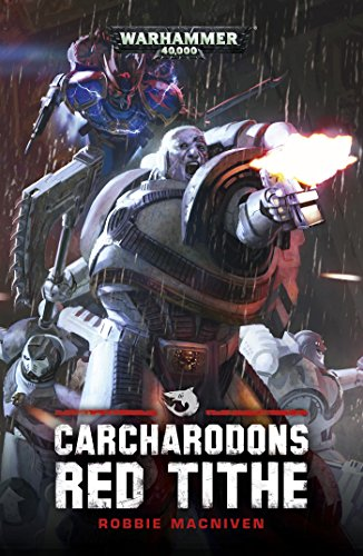 Cacharodons: Red Tithe (Warhammer 40,000) (English Edition) -