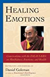 Healing Emotions: Conversations with the Dalai Lama on Mindfulness, Emotions, and Health price comparison at Flipkart, Amazon, Crossword, Uread, Bookadda, Landmark, Homeshop18