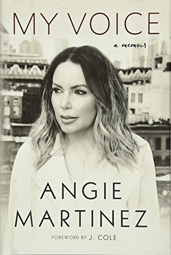 My Voice: A Memoir por Angie Martinez