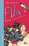 Ella und die 12 Heldentaten (Reihe Hanser)