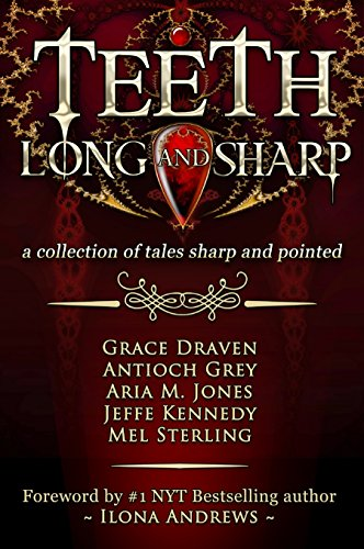 Teeth, Long and Sharp: A Collection of Tales Sharp and Pointed (English - Halloween Siren