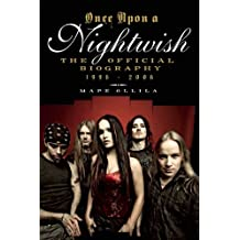 Once upon a Nightwish: The Official Biography 1996-2006