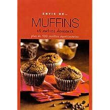 Envie de muffins et autres douceurs