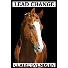 Lead Change (Show Jumping Dreams ~ Book 29) (English Edition)