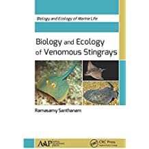 Biology and Ecology of Venomous Stingrays