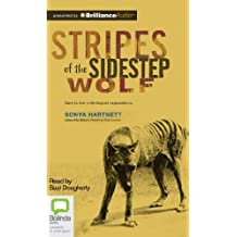 Stripes of the Sidestep Wolf: Library Edition