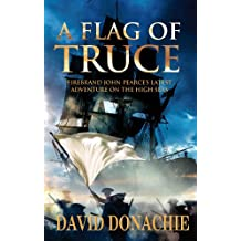 A Flag of Truce (John Pearce series Book 4)