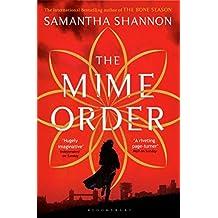 The Mime Order (The Bone Season) by Samantha Shannon (2015-07-02)