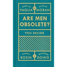 Are Men Obsolete? by Caitlin Moran (29-May-2014) Hardcover