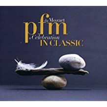 Pfm in Classic-Da Mozart a Celebration