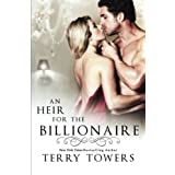 An Heir For The Billionaire by Terry Towers (2013-07-19)