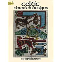 Celtic Charted Designs (Dover Embroidery, Needlepoint) by Co Spinhoven (1987-08-01)