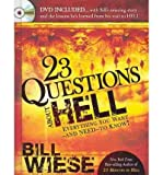 (23 Questions about Hell [With DVD]) By Wiese, Bill (Author) Hardcover on 06-Jul-2010